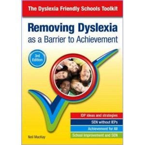 Removing Dyslexia (the Dyslexia-Friendly Toolkit)