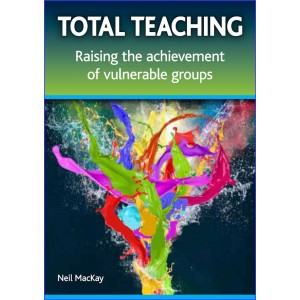 Total Teaching by Neil Mackay